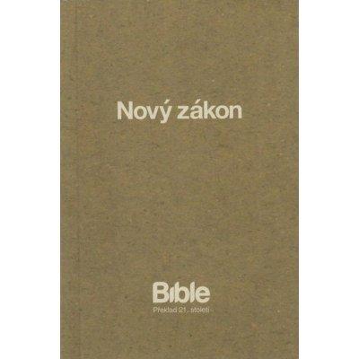 Nový zákon - překlad 21.století