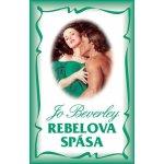 Rebelova spása - Jo Beverley