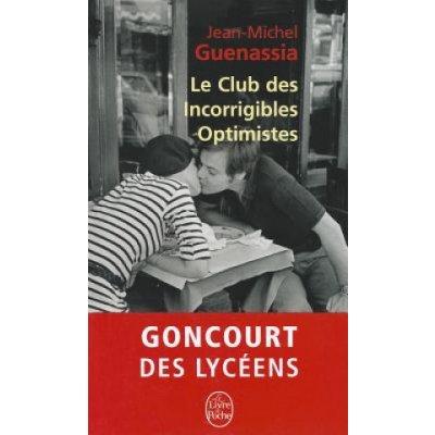 Le Club des Incorrigibles Optimistes. Der Club der unverbesserlichen Optimisten, französische Ausgabe