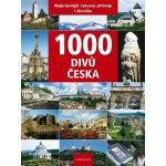 1000 divů Česka Nejkrásnější výtvory přírody i člověka