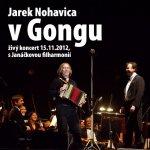 Jaromír Nohavica - V GONGU-ZIVE S JANACKOVOU FILHARMON