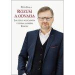 Rozum a odvaha - Petr Fiala