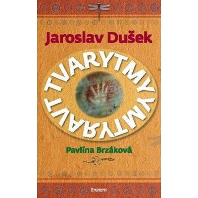 Tvarytmy - Jaroslav Dušek