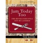 Jam Today Too - Davies Tod