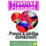 219154ea688 Praktické činnosti Provoz a údržba domácnosti - pro 6. - 9.ročník  základních škol