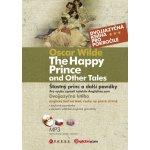 Šťastný princ a další povídky - The Happy Prince and Other Tales - Oscar Wílde