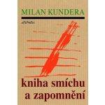 Kniha smíchu a zapomnění – Kundera Milan
