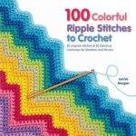 100 Colorful Ripple Stitches to Crochet Morgan LeoniePaperback