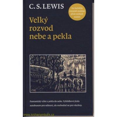 Velký rozvod nebe a pekla Lewis C.S.