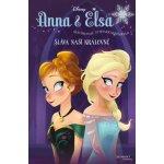 Ledové království Anna a Elsa - Sláva naší královně