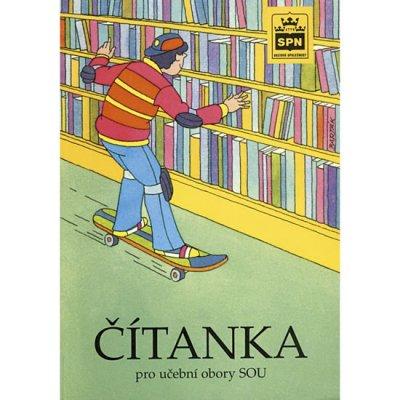 SPN - pedagogické nakladatelství a.s. Čítanka pro učební obory SOU