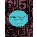 Numerologie - Praktická příručka pro výklad osudu - Southgatová Anna