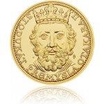 Česká mincovna Zlatý 100dukát Přemysla Otakara II. stand 348,5 g