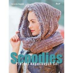 Scoodies – Pletení kapucových šál - Veronika Hugová