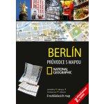 Berlín: Pruvodce s mapou National Geographic - Kol.