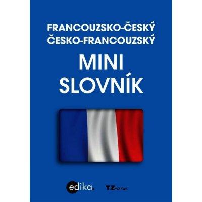 Francouzsko-český česko-francouzský minislovník - Kol.
