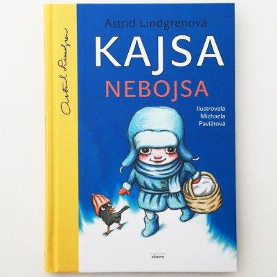 Kajsa Nebojsa - 2. vyd. - Astrid Lindgrenová