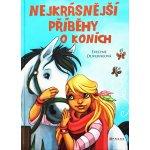 Nejkrásnější příběhy o koních (Evelyne Duverneová)