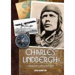 Charles Lindbergh: Transatlantický let - Dan Hampton