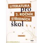 Literatura pro 2.ročník SŠ - pracovní sešit - Polášková,Srnská,Štěpánková,Tobolíková