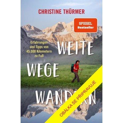 Daleké cesty - Thürmerová Christine