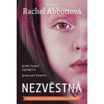Nezvěstná - Rachel Abbottová