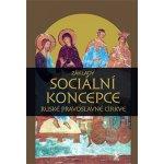 Základy sociální koncepce Ruské pravoslavné církve - Kolb Josef