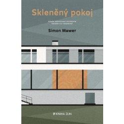 Skleněný pokoj - Mawer Simon