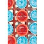 Banking on the Body - Swanson Kara W.