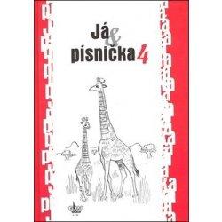 Já, písnička 4 - Kozáková S.,Zima J.,Macek J.