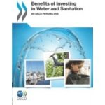 Benefits of Investing in Water and Sanitation - Organisation for Economic Co-Operation and Development - OECD