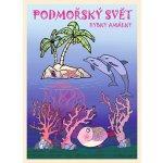 Podmořský svět rybky Amálky omalovánky