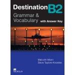 Destination B2 SB+Key 2008 Mann Malcom, Knowles Taylore