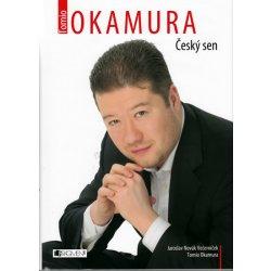 Tomio Okamura - Český sen - Novák Jaroslav-Večerníček, Okamura Tomio