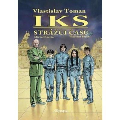 IKS - Strážci času - Vlastislav Toman