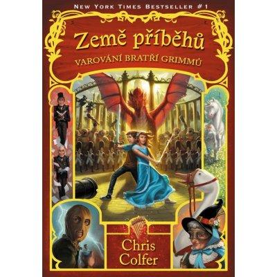Země příběhů - Varování bratří Grimmů - Chris Colfer