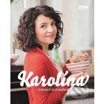 Karolína - Domácí kuchařka - Karolína Kamberská