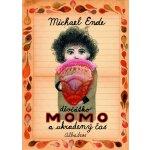 Děvčátko Momo a ukradený čas Michael Ende