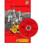 Der Märchenkönig + audio CD /Stufe 1/