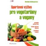 Sportovní výživa pro vegetariány a vegany - Grosshauser Mareike