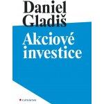 Akciové investice Daniel Gladiš