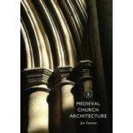 Medieval Church Architecture - Cannon Jon