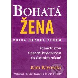 Bohatá žena kniha určená ženám Kiyosaki Kim
