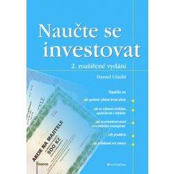 Naučte se investovat - 2. rozšířené vydání - Gladiš Daniel