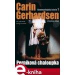 Perníková chaloupka. Hammarbyjská série 1 - Carin Gerhardsen e-kniha
