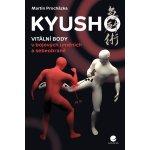Kyusho Vitální body v bojových uměních a sebeobraně