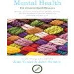 Mental Health - Vanier Jean, Swinton John