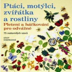 Ptáci, motýlci, zvířátka a rostliny