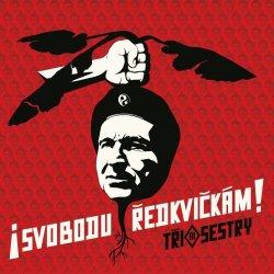 Tři Sestry - SVOBODU REDKVICKAM! CD