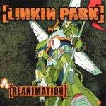 Linkin Park - Reanimation - LP